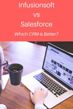 Guide to Infusionsoft and Salesforce for your CRM needs.