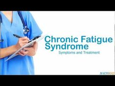 Chronic Fatigue Syndrome ¦ Treatment and Symptoms