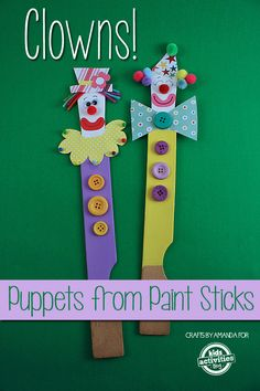 Paint Sticks Clown Puppets have kids create a show to go with the puppets - Lisa Circus Theme Crafts, Clown Crafts, Carnival Crafts, Puppet Crafts, Circus Party, Preschool Circus, Circus Activities, Craft Activities, Summer Activities