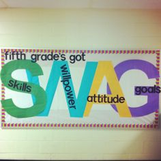 Fifth Grade Swag - perfect for grade! This bulletin board . Back To School Bulletin Boards, Classroom Bulletin Boards, Classroom Themes, Classroom Organization, Welcome Bulletin Boards, Classroom Management, Bulletin Boarders, Leadership Bulletin Boards, Highschool Classroom Decor