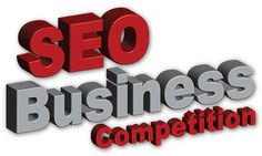 Its all about the study of competition like SEO Business Competition, Conference Competition and BlackHat World Competition…