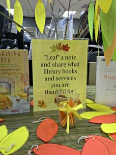 """Fall library display """"Leaf a note and share which library books and services you are thankful for"""" Younger ss could draw a pic. Library Themes, Library Activities, Library Design, Library Books, Library Ideas, Library Decorations, Library Posters, Library Week, Reading Posters"""