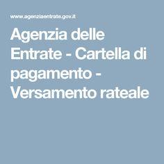 Agenzia delle Entrate - Cartella di pagamento - Versamento rateale