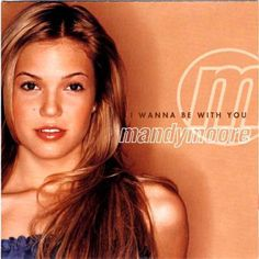 """2000's 100 Best Pop Songs: Mandy Moore - """"I Wanna Be With You"""""""