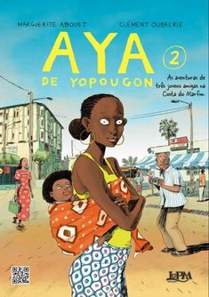 AYA OF YOP CITY HC by Marguerite Abouet & Clément Oubrerie The original Drawn & Quarterly volume of Aya debuted last year to much critical acclaim, receiving a Quill Award-nomination and praise for its accessibility and for the rare portrait of a warm, Writer, Reading, City, Books, Graphic Novels, Illustrations, Story Books, Romance Books, Children's Literature