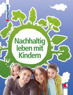 Nachhaltig Leben mit Kindern | Susanne Wolf, Journalistin und Autorin