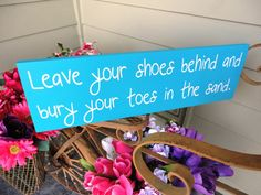 Leave your shoes behind and bury your toes in the sand. Shoes Optional For Beach Wedding, Reception, Dance Floor Sign. 8 X 24 inches. via Etsy