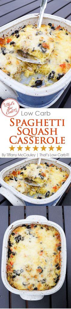 Low Carb Recipes | Spaghetti Squash Casserole Recipe | Low Carb Casseroles ~ https://www.thatslowcarb.com