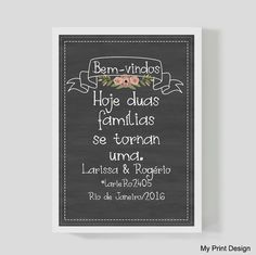 Lindo quadro tipo chalkboard personalizado, para as fotos de pré-wedding e decoração de casamento. <br> <br> - Tamanho +-36.5x48,5 cm <br>-Moldura em madeira de 2 cm. <br>- sem vidro <br>- pôster impresso em papel especial Classic
