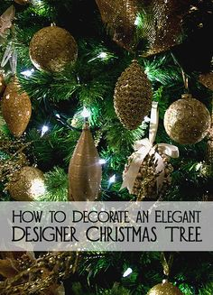Do you love to decorate a Christmas tree for your home, however do not get the designer look you are after?  Here are steps for how to decorate an elegant designer Christmas tree.