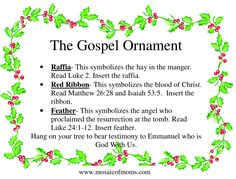 Gospel Ornament: Free printable for building your own gospel ornament. Include all the items in a lunch sack and attach these instructions on how to make the ornament. Makes for a great gift.