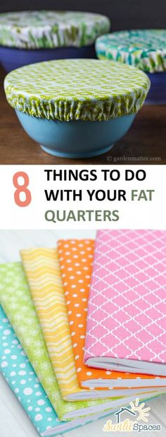 8 Things to Do With Your Fat Quarters