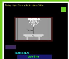 Dining Light Fixture Height Above Table 193841 - The Best Image Search