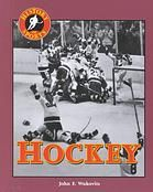 """Hockey"" -  	 Discusses the origins and evolution of the game of hockey, as well as memorable events and key personalities in the game's history."