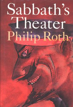 Sabbath's Theater by Philip Roth Philip Roth, Modern Books, Sabbath, Book Lovers, Books To Read, Reading, Theater, Movie Posters, Theatres
