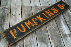 Pumpkin On Wooden Signs Sayings | Reclaimed Wood Pumpkins