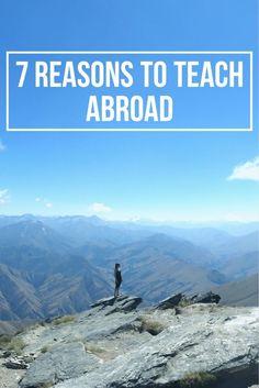 7 Reasons to Teach Abroad - #travel #lifeabroad #expat #travelblog #ESLteacher #teacher