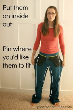"""Great tutorial - need to try - - - Pleats and Ruffles: Tutorial: How to Take In Pants -- Next up in our Refashion/Refit series is a tutorial about how to take in pants. This is what I would call """"the hard way"""" but it's the more correct way to do it. Hopefully this weekend, or early next week I'll go over the quick and easy way, so if this seems too complicated, don't lose hope! Check back!"""