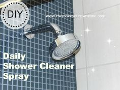 DIY daily shower cleaner spray. So much cheaper than buying it from the store. Not to mention better for the environment. And who wants to inhale chemicals once you steam up the shower anyway?