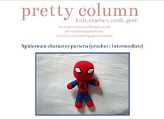 FREE The Amazing Spiderman! Marvel Superhero, movie star and comic book icon, Spiderman is a greatly loved character by adults and children alike. Knitted Dolls, Crochet Toys, Free Crochet, Cute Stuffed Animals, Amazing Spiderman, Comic Book Characters, Knitting Projects, Spiderman Marvel, Crochet Patterns