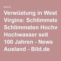 Verwüstung in West Virgina: Schlimmsten Hochwasser seit 100 Jahren - News Ausland - Bild.de