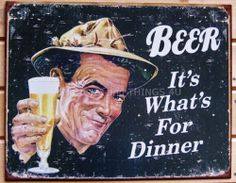 Beer It's What's For Dinner TIN SIGN funny vtg metal decor bar fishing gift 1424