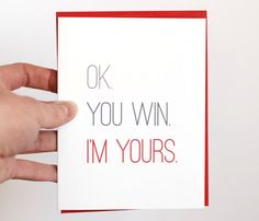 Valentine Card - Valentines Day Card - Funny Valentine Card - Ok. You Win. Im Yours. Valentines Day Card Funny, Valentine Day Crafts, Love Valentines, All You Need Is Love, Just In Case, Love Days, Valentine's Day, Love Notes, Funny Cards