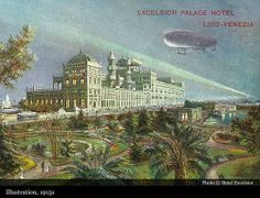 Hotel Excelsior Venice-Lido « Historic Hotels of the World – Then&Now