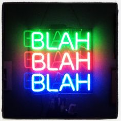Neon signs quotes steel peg it board sayings framed prints art and for sale sign light . blinded by the light neon Neon Signs Quotes, Neon Words, Light Quotes, Neon Aesthetic, Neon Light Signs, Neon Glow, Neon Lighting, Neon Colors, Colours