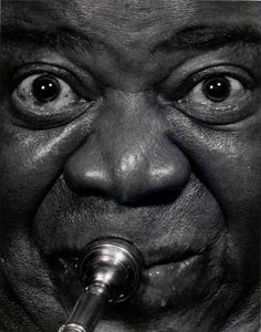 "Philippe Halsman     Louis Armstrong     1966    ""Making money ain't nothing exciting to me. You might be able to buy a little better booze than the wino on the corner. But you get sick just like the next cat and when you die you're just as graveyard dead as he is."" Louis Armstrong"