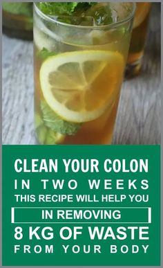 How To Remove 8 Kg Of Waste From Your Body: Clean Your Colon In 2 Weeks; cleanse; lemon