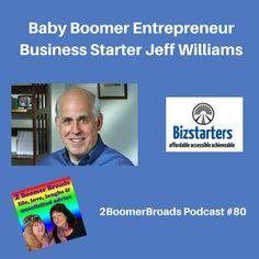 2 Boomer Broads Podcast |Baby Boomer entrepreneur business starter