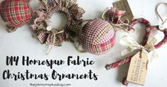 As we move into the Holiday season, come make your own DIY Homespun Fabric Christmas Ornament with me. These can also make great gifts for Christmas!