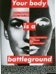 Barbara Kruger's Your Body is a Battleground (1989) is a political poster in support of a 1973 decision by the Supreme Court of the United States in Roe v. Wade, a ruling that formed the basis for legalized abortion in the United States. The poster was used to promote a march on Washington opposing the Bush administration's attempts to overturn the Roe v. Wade ruling in April of 1989. In this poster, a woman's face, divided into a photographic positive and its negative, stares directly at…
