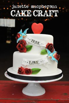 True Love wedding cake  ~  birds, banners, roses   heart in graphic tattoo style  ~ all edible
