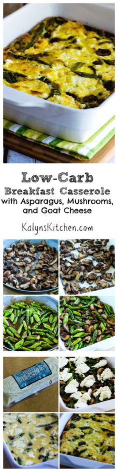 Low-Carb Breakfast Casserole with Asparagus, Mushrooms, and Goat Cheese would be perfect for overnight guests or whenever you want a breakfast that's a bit special. If you're not a fan of goat cheese, Feta or Mozzarella would also be good. (Gluten-Free) [from KalynsKitchen.com]