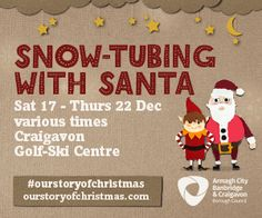 What could be more fun than SNOWTUBING WITH SANTA?!