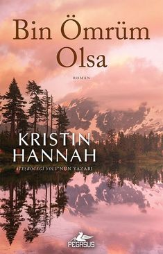 Bin Ömrüm Olsa | D&R - Kültür, Sanat ve Eğlence Dünyası Books To Read, My Books, New People, Kristin Hannah, Book Names, Book Corners, World Of Books, Textbook, Book Worms