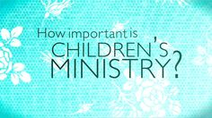 Children's Ministry Volunteer Recruiting Video