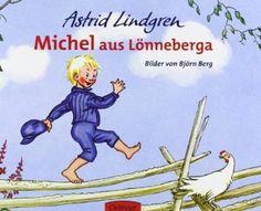 """Der Klassiker schlechthin: """"Michel aus Lönneberga"""" von Astrid Lindgren."""