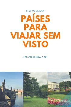 Dica! Confira a lista de países onde brasileiros não precisam de visto para viajar a turismo!