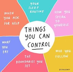 Things you can control....in a world that can feel out of control