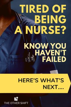 If you find yourself struggling to not only have the motivation to put your scrubs on for the millionth time but to show empathy once you get to work this post is for you. Tired of Being a Nurse? You Haven't failed. Here's What's Next Nursing Career, Nursing Tips, Cruise Ship Nurse, Legal Nurse Consultant, Home Health Nurse, Community Nursing, Night Shift Nurse, Family Nurse Practitioner, New Nurse