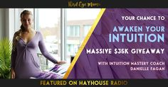 AWAKEN YOUR INTUITION: Massive $35k Giveaway