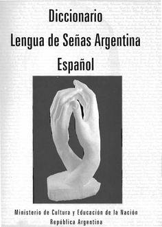 Diccionario.Lengua de Señas.Argentina.