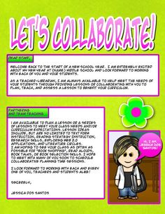 Let's Collaborate - letter to staff to remind them the librarian is available and excited to collaborate (good inspiration for next year)