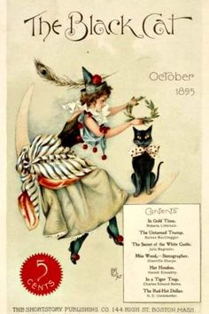 """October 1895 ~ """"The Black Cat"""" Magazine Front Cover Illustration . Image Halloween, Halloween Pictures, Halloween Cat, Holidays Halloween, Halloween Quotes, Happy Halloween, Halloween Drawings, Halloween Prints, Vintage Halloween Images"""