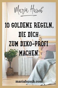 Source by The post Dekoration – 10 goldene Regeln, die dich zum Profi machen. appeared first on The most beatiful home designs.