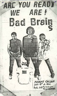 Bad Brains at Madams Organ. Aug. 25th