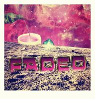 Faded by rsice